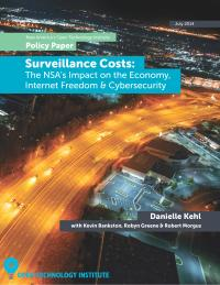 Surveillance Costs: The NSA's Impact on the Economy, Internet Freedom and Cybersecurity