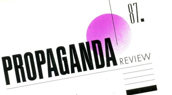 Propaganda Review  Issue 1, Volume 5 1987-1990
